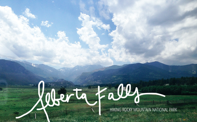 Rocky Mountain National Park // Hiking Alberta Falls // annabelleneedles.com